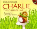 Charlie the Caterpillar (Paperback)