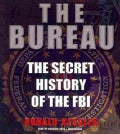 The Bureau: The Secret History of the FBI (CD-Audio)