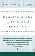 Healing After the Suicide of a Loved One (Paperback)