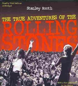 The True Adventures of the Rolling Stones (CD-Audio)