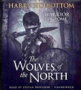 The Wolves of the North (CD-Audio)