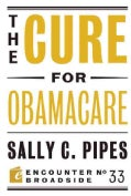 The Cure for Obamacare (Paperback)