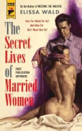 The Secret Lives of Married Women (Paperback)