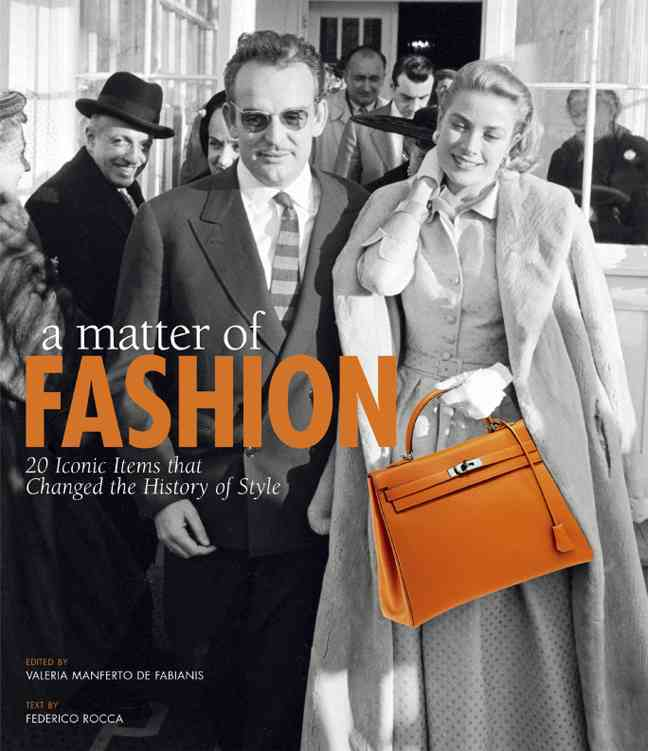A Matter of Fashion: 20 Iconic Items That Changed the History of Style (Paperback)