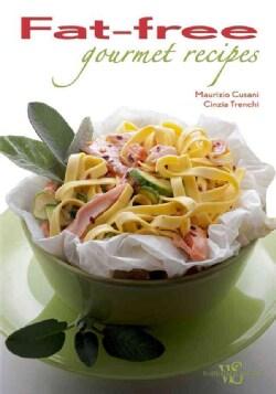 Fat-Free Gourmet Recipes (Hardcover)