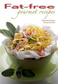 Fat-Free Gourmet Recipes (Hardcover)