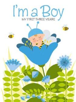 I'm a Boy: My First Three Years (Hardcover)