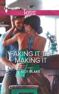 Faking It to Making It (Paperback)