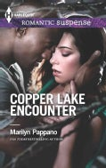 Copper Lake Encounter (Paperback)