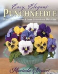 Easy, Elegant Punchneedle: Stunning Accessories and Three-dimensional Miniatures (Paperback)