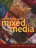 Artful Ways With Mixed Media (Paperback)