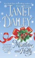 Mistletoe and Holly (Paperback)