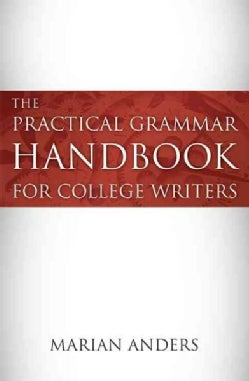 The Practical Grammar Handbook for College Writers (Paperback)