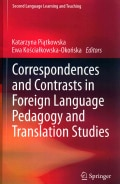 Correspondences and Contrasts in Foreign Language Pedagogy and Translation Studies (Hardcover)