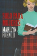 Solo para mujeres / The Women's Room (Paperback)