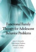 Functional Family Therapy for Adolescent Behavior Problems (Hardcover)