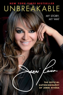 Unbreakable: My Story, My Way (Hardcover)