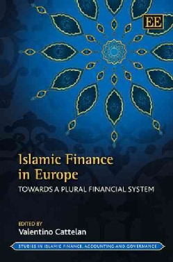 Islamic Finance in Europe: Towards a Plural Financial System (Hardcover)