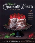 The Paleo Chocolate Lovers' Cookbook: 80 Gluten-Free Treats for Breakfast & Dessert (Paperback)