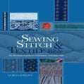 The Sewing Stitch and Textile Bible: An Illustrated Guide to Techniques and Materials (Spiral bound)
