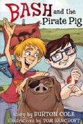 Bash and the Pirate Pig (Hardcover)
