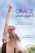 Grace Unplugged (Paperback)