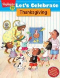 Let's Celebrate Thanksgiving: Crafts, Recipes, Stories, and Activities to Share (Paperback)