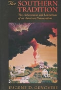The Southern Tradition: The Achievement and Limitations of an American Conservatism (Paperback)
