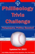 Phillieology Trivia Challenge: Philadelphia Phillies Baseball (Paperback)