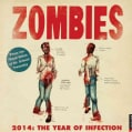 Zombies 2014 Calendar: The Year of Infection (Calendar)