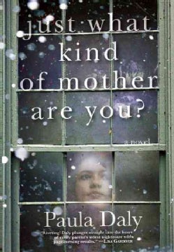Just What Kind of Mother Are You? (Hardcover)