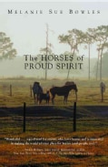 The Horses of Proud Spirit (Paperback)