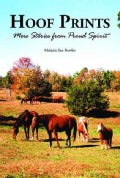 Hoof Prints: More Stories from Proud Spirit (Paperback)