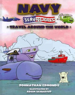 Navy Service Pals Travel Around the World (Hardcover)