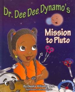 Dr. Dee Dee Dynamos Mission to Pluto (Hardcover)
