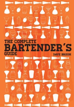 The Complete Bartender's Guide (Hardcover)