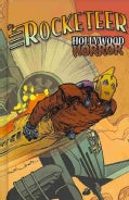 The Rocketeer: Hollywood Horror (Hardcover)