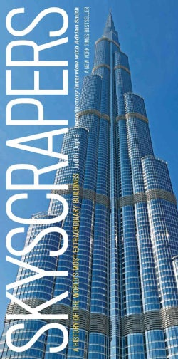Skyscrapers: A History of the World's Most Extraordinary Buildings (Hardcover)