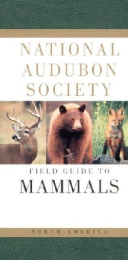 National Audubon Society Field Guide to North American Mammals (Paperback)