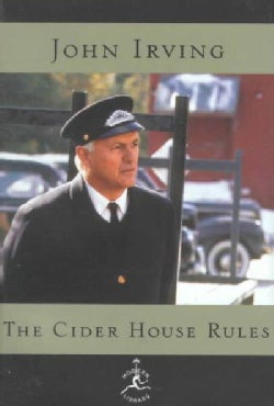 The Cider House Rules: A Novel (Hardcover)