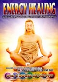 Energy Healing: Kundalini, Angels and Reiki and Super Consciousness (DVD)