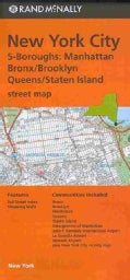 Rand McNally, New York City 5-Boroughs: Manhattan, Bronx/brooklyn, Queens/Staten Island Street Map (Sheet map, folded)