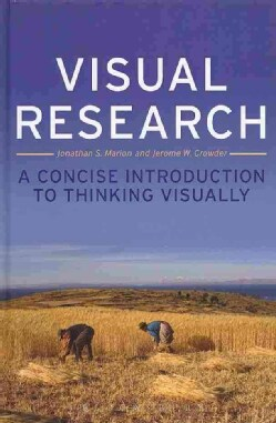Visual Research: A Concise Introduction to Thinking Visually (Hardcover)