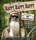 Happy, Happy, Happy: My Life and Legacy as the Duck Commander (CD-Audio)
