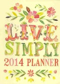 Live Simply Take Me With You 2014 Planner (Calendar)
