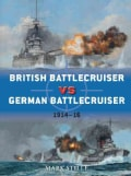 British Battlecruiser vs German Battlecruiser: 1914-16 (Paperback)