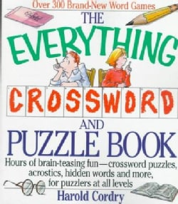 The Everything Crossword and Puzzle Book: Hours of Brain-teasing Fun-crossword Puzzles, Acrostics, Hidden Words a... (Paperback)