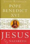 Jesus of Nazareth: From the Baptism in the Jordan to the Transfiguration (Hardcover)