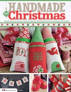 Handmade for Christmas: Easy Crafts and Creative Ideas for Sewing, Stitching, Papercraft, Knitting, and Crochet (Paperback)