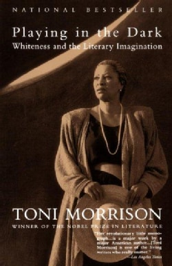 Playing in the Dark: Whiteness and the Literary Imagination (Paperback)
